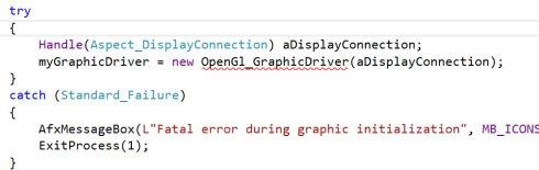 try aDispIayConnection; myGraphicDriver z new ; catch (Standard _ Failure) error during graphic initialization', ExitProcess(I); MB ICONS